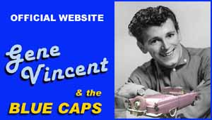 Official GENE VINCENT website by www.rockabillyhall.com
